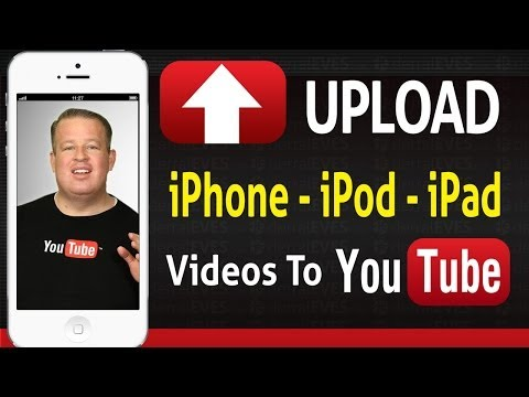  How to Upload Videos Straight From The iPhone iPod iPad...