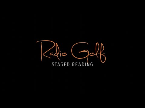 Staged Reading | Radio Golf
