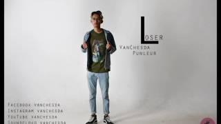 Loser By Vann Jes Da & Pounler