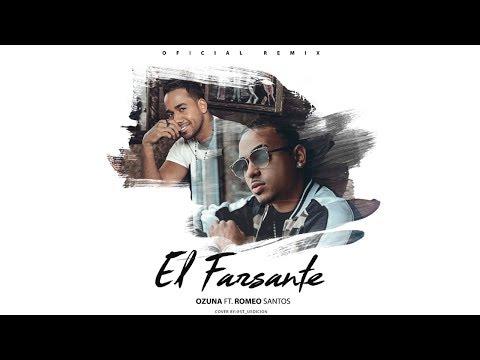 Letra Oficial - El Farsante Remix - Ozuna x Romeo Santos