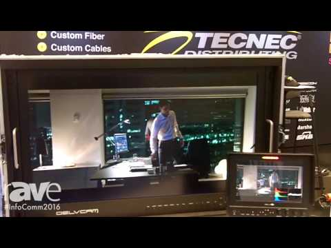 InfoComm 2016: TecNec Distributing Features Delvcam Monitors