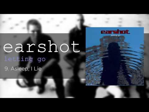 Earshot - Asleep, i Lie