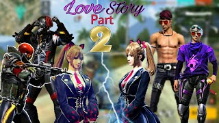 💘DESI LOVE STORY FREE FIRE❤||PART-2|| LOVE STORY||BEST COMEDY🤣||ACTION👊||DRAMA😢||THRIL🤤||