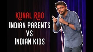 EIC: Indian parents vs Indian kids - Kunal Rao Stand Up