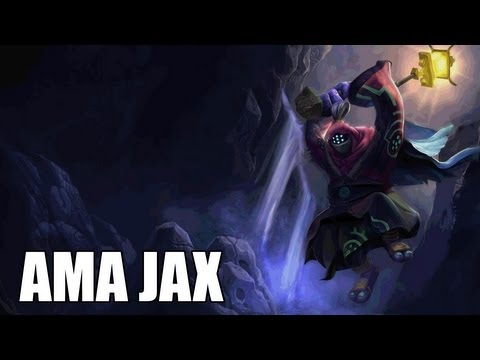 League of Legends : AMA Jax