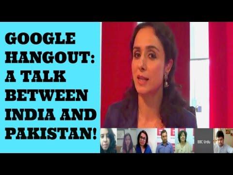 Google Hangout : Talk between India and Pakistan