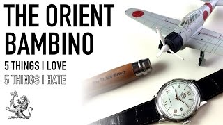 5 Things I Love & Hate About The Orient Bambino - Is It Still The Best Dress Watch Under $200?