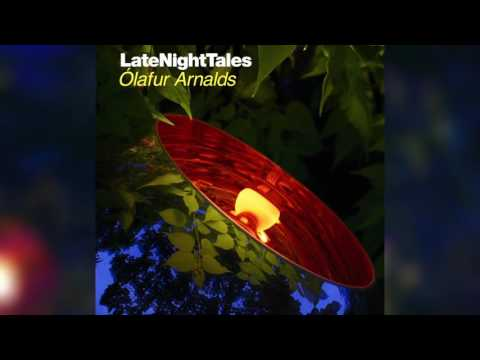"Kiasmos - Orgoned (Late Night Tales: Ã""lafur Arnalds)"