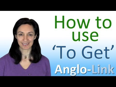How to use 'To Get' - English Vocabulary Lesson Music Videos
