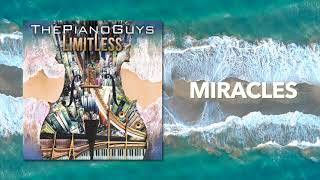 Miracles The Piano Guys Audio
