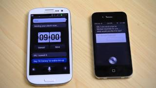 Galaxy S3 (S Voice) vs iPhone 4S (Siri)