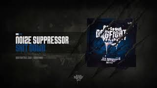 [DOG020] Noize Suppressor - Shit Down