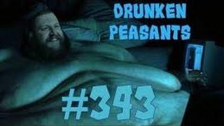 WAR? - The AD Apocalypse - Freaks! - Cutting the Fat! - Drunken Peasants #343