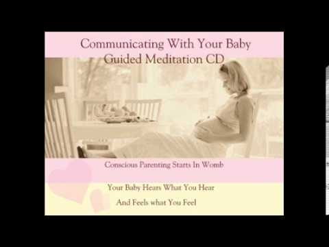 Pregnant Communicate with your Baby in The Womb Meditation