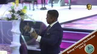 Bishop Clarence E. McClendon - 7 Days of Glory - Day 2