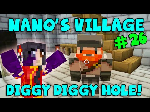 Minecraft - Nano's Village #26 - Diggy Diggy Hole (yogscast Complete Mod Pack) video