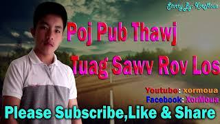 Poj Pub Thawj Tuag Rov Sawv Dua 8/3/2018