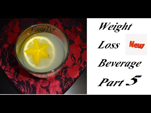 Weight loss Beverage & health benefits- Part 5