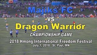SUAB HMONG SPORTS:  Majicks FC vs Dragon Warrior, soccer championship game at the 2018 Hmong J4
