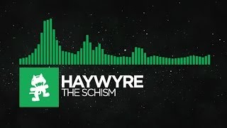 [Glitch Hop or 110BPM] - Haywyre - The Schism [Monstercat LP Release]