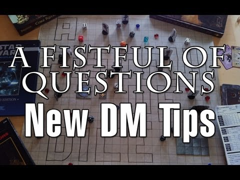 A Fistful of Questions: New DM Tips