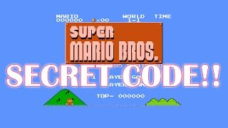 SUPER MARIO BROS (NES) ACTUALLY HAS A SECRET CODE!