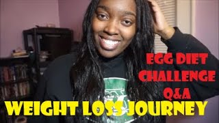 EGG DIET CHALLENGE | WEIGHT LOSS JOURNEY | ANSWERING YOUR QUESTIONS | FAT LOSS? EXERCISE?