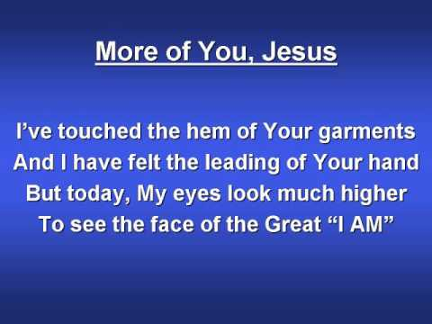 More Of You Jesus (worship Video W  Lyrics) video