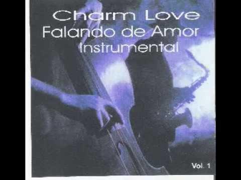 CHARM LOVE FALANDO DE AMOR INSTRUMENTAL 01