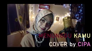 MENUNGGU KAMU - ANJI || SYIFA COVER