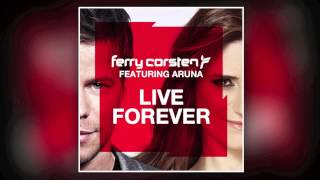 Watch Ferry Corsten Live Forever video