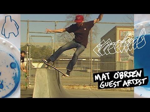 KROOKED GUEST ARTIST : MAT O'BRIEN