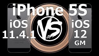 Speed Test : iPhone 5S - iOS 12 GM vs iOS 11.4.1 (Build 16A366)