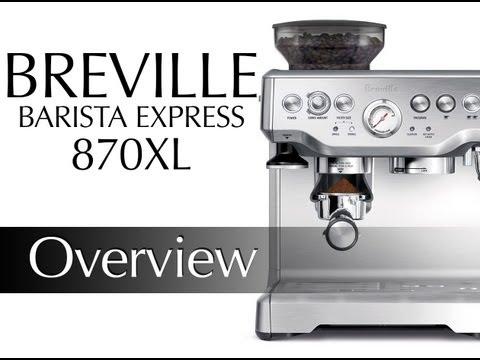 Breville Barista Express BES870XL Preview