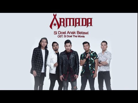 Download Lagu  Armada - Si Doel Anak Betawi OST. Si Doel The Movie Mp3 Free