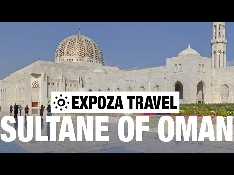 Sultanate of Oman Travel Video Guide