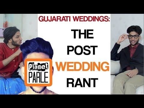 Gujarati Weddings - The Post Wedding Rant video