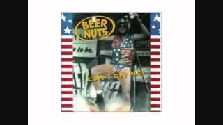 Beer Nuts - Woke Up Tied Up - CANT SAY NO