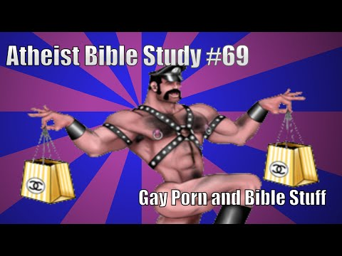 Atheist Bible Study #69: Jake F**ks Ryan Gosling