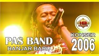 EKSKLUSIF !! KONSER PAS BAND LIVE LUMAJANG 2006' (Live Konser)