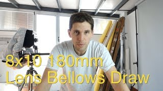 8x10 180mm Lens Bellows Draw: Video Answers