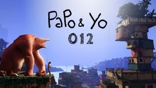 Let's Play Papo & Yo #012 - Loslösung [deutsch] [720p] [indie]