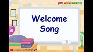 Welcome Song [Kids Song EngLish]