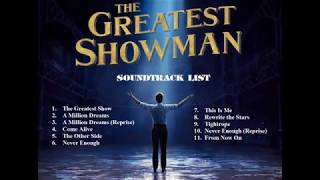 The Greatest Showman Full Album 《大娛樂家電影原聲碟》