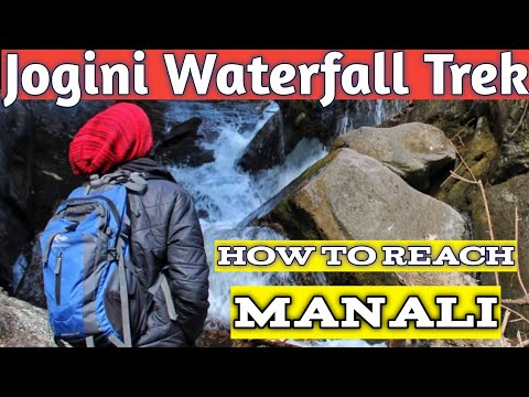 Manali Jogini Waterfall Trek Travel Vlog Video