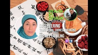 Traditional Chinese Medicine with Dr. Mee Lain Ling
