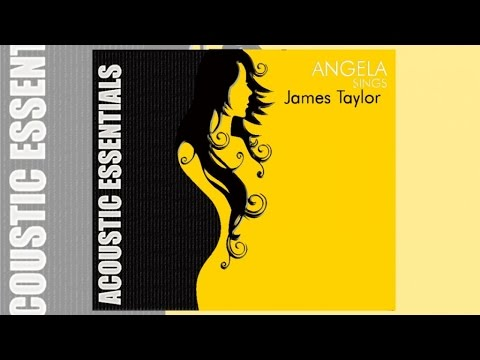 Angela - Sings James Taylor (Album Preview)