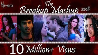 Breakup Mashup 2018  Best Bollywood Mashup DJ SID