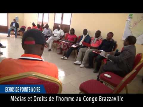 DROITS DE L'HOMME  ET MEDIAS AU CONGO BRAZZAVILLE