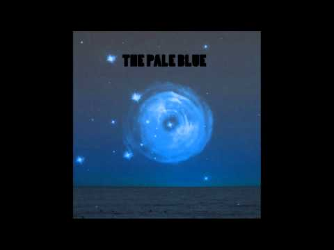 The Pale Blue- There's Faith No More